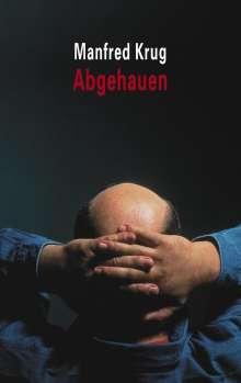 Manfred Krug: Abgehauen, Buch