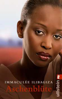 Immaculée Ilibagiza: Aschenblüte, Buch