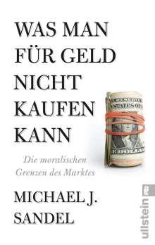 Michael J. Sandel: Was man für Geld nicht kaufen kann, Buch