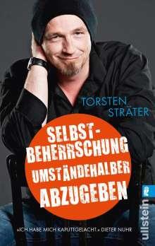 Torsten Sträter (geb. 1966): Selbstbeherrschung umständehalber abzugeben, Buch