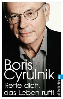 Boris Cyrulnik: Rette dich, das Leben ruft!, Buch