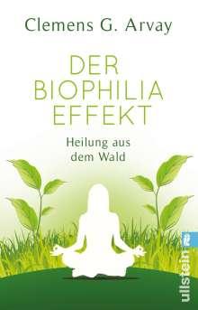Clemens G. Arvay: Der Biophilia-Effekt, Buch