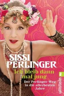 Sissi Perlinger: Ich bleib dann mal jung, Buch