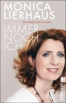 Monica Lierhaus: Immer noch ich, Buch