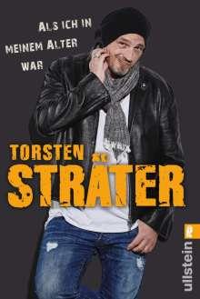 Torsten Sträter: Als ich in meinem Alter war, Buch