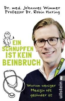 Johannes Wimmer: Ein Schnupfen ist kein Beinbruch, Buch