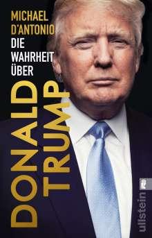 Michael D'Antonio: Die Wahrheit über Donald Trump, Buch