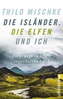Thilo Mischke: Die Isländer, die Elfen und ich, Buch