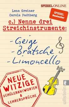 Lena Greiner: Nenne drei Streichinstrumente: Geige, Bratsche, Limoncello, Buch