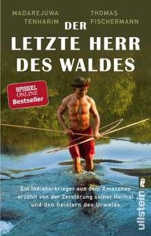 Thomas Fischermann: Der letzte Herr des Waldes, Buch
