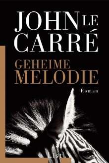 John le Carré: Geheime Melodie, Buch