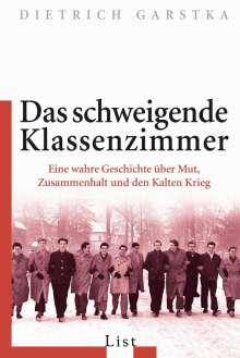 Dietrich Garstka: Das schweigende Klassenzimmer, Buch