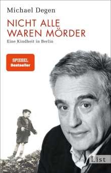 Michael Degen: Nicht alle waren Mörder, Buch