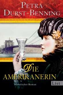 Petra Durst-Benning: Die Amerikanerin, Buch