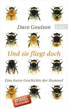 Dave Goulson: Und sie fliegt doch, Buch