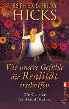 Esther Hicks: Wie unsere Gefühle die Realität erschaffen, Buch
