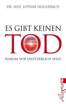 Lothar Hollerbach: Es gibt keinen Tod, Buch