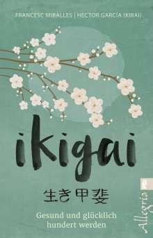 Francesc Miralles: Ikigai, Buch