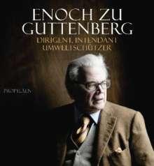 Enoch zu Guttenberg: Enoch zu Guttenberg