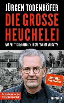 Jürgen Todenhöfer: Die große Heuchelei, Buch