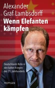 Alexander Graf Lambsdorff: Wenn Elefanten kämpfen, Buch
