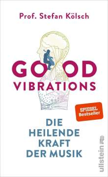 Stefan Kölsch: Good Vibrations, Buch