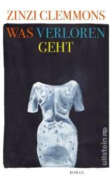 Zinzi Clemmons: Was verloren geht, Buch