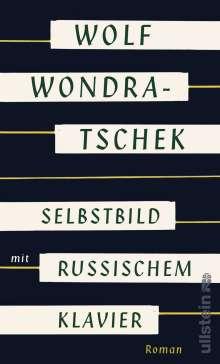 Wolf Wondratschek: Selbstbild mit russischem Klavier, Buch