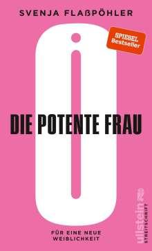 Svenja Flaßpöhler: Die potente Frau, Buch
