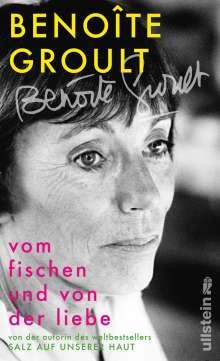 Benoîte Groult: Vom Fischen und von der Liebe, Buch