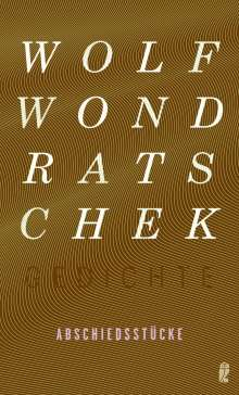 Wolf Wondratschek: Abschiedsstücke, Buch