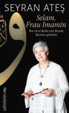 Seyran Ates: Selam, Frau Imamin, Buch