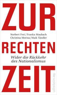 Norbert Frei: Zur rechten Zeit, Buch