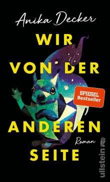 Anika Decker: Wir von der anderen Seite, Buch
