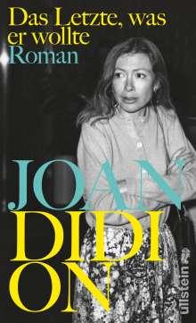 Joan Didion: Das Letzte, was er wollte, Buch