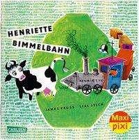 James Krüss: Maxi Pixi 276: VE 5 Henriette Bimmelbahn (5 Exemplare), Buch