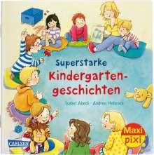 Isabel Abedi: VE 5: Superstarke Kindergartengeschichten (5x1 Exemplar), Diverse