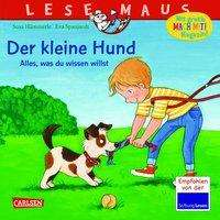 Susa Hämmerle: LESEMAUS 176: Der kleine Hund - alles, was du wissen willst, Buch