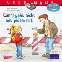Liane Schneider: LESEMAUS 137: Conni geht nicht mit jedem mit, Buch