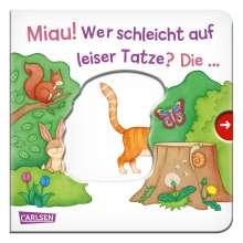 Maya Geis: Miau! Wer schleicht auf leiser Tatze? Die ... Katze!, Buch