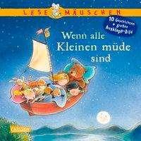 Ella: Lesemäuschen: Wenn alle Kleinen müde sind Vorlesebuch ab 2 Jahren, Buch