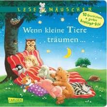 Annette Moser: Lesemäuschen: Wenn kleine Tiere träumen ... Gutenachtgeschichten, Buch