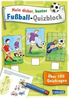 Julia Hofmann: Mein dicker, bunter Fußball-Quizblock, Buch