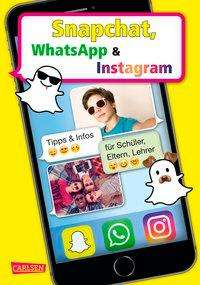 Thomas Feibel: Snapchat, WhatsApp und Instagram, Buch