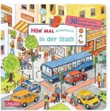 Julia Hofmann: Hör mal (Soundbuch): Wimmelbuch: In der Stadt, Buch