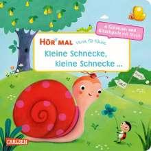 Hör mal: Verse für Kleine: Kleine Schnecke, kleine Schnecke ... Soundbuch ab 18 Monaten, Buch