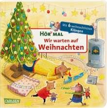 Katja Reider: Hör mal: Wir warten auf Weihnachten, Buch