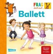 Petra Klose: Frag doch mal ... die Maus!: Ballett, Buch