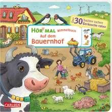 Julia Hofmann: Hör mal (Soundbuch): Wimmelbuch: Auf dem Bauernhof, Buch