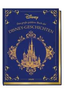 Walt Disney: Disney: Das große goldene Buch der Disney-Geschichten, Buch